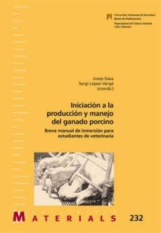 Descargas de audiolibros gratuitas para kindle fire INICIACION A LA PRODUCCION Y MANEJO DEL GANADO PORCINO in Spanish