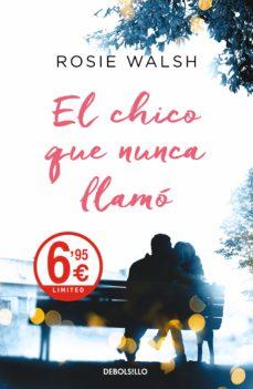 Descargar ebooks pdf gratis EL CHICO QUE NUNCA LLAMÓ (LIMITED VERANO 2019)