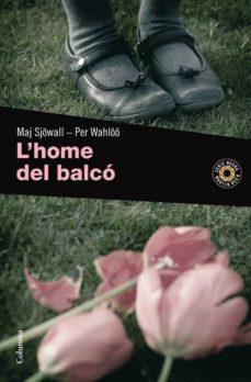 Libros de audio en línea no descargables gratis L HOME DEL BALCO en español de MAJ SJOWALL, PER WAHLOO FB2