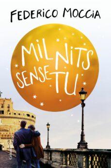 Descargar kindle books para ipad MIL NITS SENSE TU (Literatura española) de FEDERICO MOCCIA CHM PDF