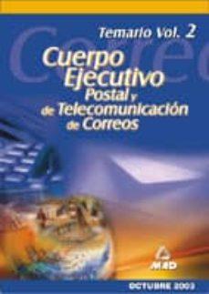 Encuentroelemadrid.es Cuerpo Ejecutivo De Correos: Temario (Vol. 2) Image