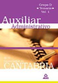 Inmaswan.es Auxiliar Administrativo De La Universidad De Cantabria. Grupo D Temario. Volumen I Image