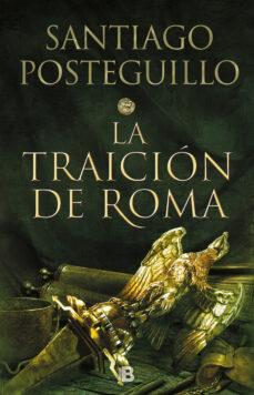 la traición de roma (trilogía africanus 3) (ebook)-santiago posteguillo-9788466645492