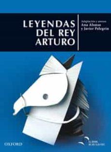 Descarga gratuita de libros de amazon. CLASICOS ANTOLOGÍA DE LEYENDAS ARTÚRICAS