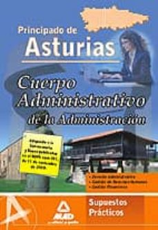 Emprende2020.es Cuerpo Administrativo De La Administracion Del Principado De Astu Rias: Supuestos Practicos Image