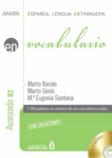 Descargar libros de internet VOCABULARIO. NIVEL AVANZADO B2 PDB iBook 9788467813692 (Literatura española) de MARTA BARALO OTONELLO, MARTA GENIS PEDRA, MARIA EUGENIA SANTANA