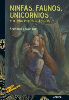 ninfas, faunos, unicornios y otros mitos clásicos (ebook)-francisco domene-9788467831092