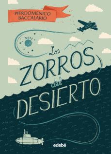 LOS ZORROS DEL DESIERTO | PIERDOMENICO BACCALARIO | Comprar libro ...