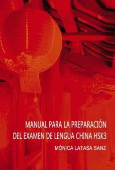 Descargar nuevos libros de audio gratis MANUAL DE PREPARACION DEL EXAMEN DE LENGUA CHINA HSK 3
