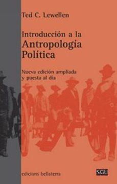 Descargar INTRODUCCION A LA ANTROPOLOGIA POLITICA gratis pdf - leer online