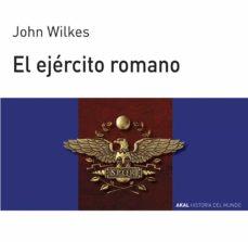 el ejercito romano-john wilkes-9788476005392