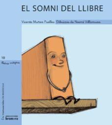 el somni del llibre-vicente muñoz puelles-9788476609392