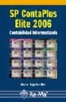 Descargar SP CONTAPLUS ELITE 2006: CONTABILIDAD INFORMATIZADA gratis pdf - leer online