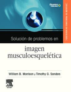 Debatecd.mx Solucion De Problemas En Imagen Musculoesqueletica + Cd-rom Image