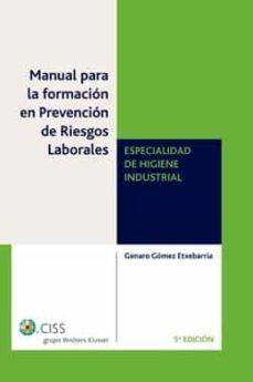 Inmaswan.es Manual Formacion Prevencion Riesgos Laborales: Especialidad De Hi Giene Industrial (5ª Edicion) Image