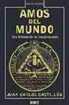 Chapultepecuno.mx Amos Del Mundo: Una Historia De Las Conspiraciones Image