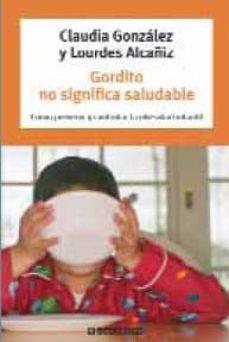 Cdaea.es Gordito No Significa Saludable: Como Prevenir Y Controlar La Obes Idad Infantil Image