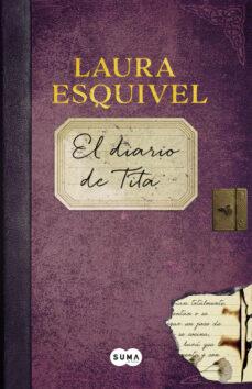 Ebook descargar gratis txt EL DIARIO DE TITA en español 9788483658192 RTF iBook de LAURA ESQUIVEL