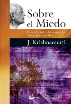 sobre el miedo-jiddu krishnamurti-9788484454892
