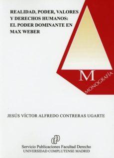 Inmaswan.es Realidad, Poder, Valores Y Derehos Humanos: El Poder Dominanteen El Max Weber Image