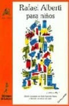 rafael alberti para niños (4ª ed.)-rafael alberti-9788485866892