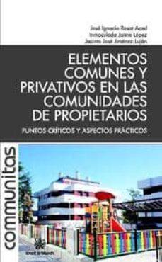 Chapultepecuno.mx Elementos Comunes Y Privativos En Las Comunidades De Propietarios Puntos Criticos Y Aspectos Practicos Image