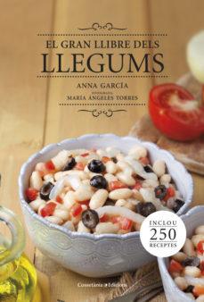el gran llibre dels llegums-anna garcia-9788490343692