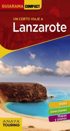 Un Corto Viaje A Lanzarote 2018 Guiarama Compact 12ª Ed Vv Aa Comprar Libro 9788491581192