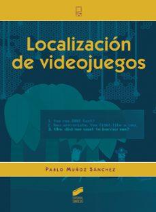Descargar LOCALIZACION DE VIDEOJUEGOS gratis pdf - leer online