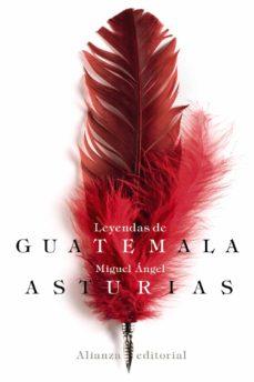 leyendas de guatemala-miguel angel asturias-9788491810292