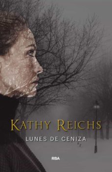 Geekmag.es Lunes De Ceniza (Serie Temperance Brennan 7) Image