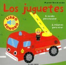 Viamistica.es Los Juguetes: Mi Primer Libro De Sonidos Image