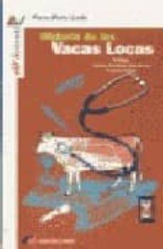 Descargar Ebook for oracle 9i gratis HISTORIA DE LAS VACAS LOCAS iBook RTF FB2 (Literatura española) de PIERRE MARIE LLEDO 9788493028992