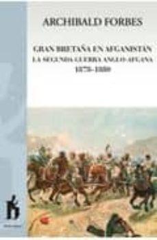 Premioinnovacionsanitaria.es Gran Betraña En Afganistán La Segunda Guerra Anglo-afgana Image