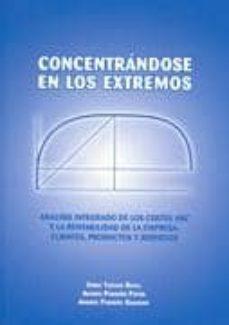 Mrnice.mx Concentrandose En Los Extremos: Analisis Integrado De Los Costes Abc Y La Rentabilidad De La Empresa: Clientes,productos Y Servicios Image