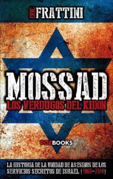 mossad: los verdugos del kidon-eric frattini-9788494131592