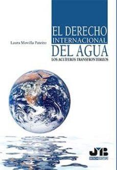 el derecho internacional del agua: los acuíferos transfronterizos (ebook)-laura movilla pateiro-9788494264092