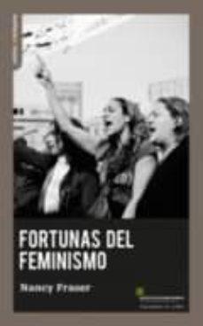 Descargar FORTUNAS DEL FEMINISMO gratis pdf - leer online
