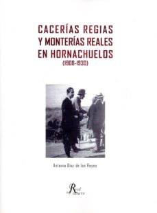 Inmaswan.es Cacerias Regias Y Monterías Reales En Hornachuelos (1908-1930) Image