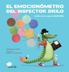 el emocionometro del inspector drilo-susanna isern-monica carretero-9788494444692