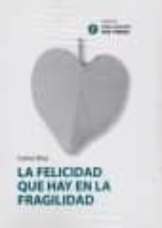 Emprende2020.es La Felicidad Que Hay En La Fragilidad (Una Iglesia Que Piensa Nº 3) Image