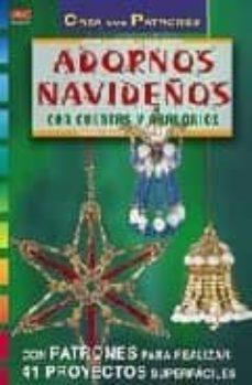Libros de amazon gratis para descargar para kindle ADORNOS NAVIDEÑOS CON CUENTAS Y ABALORIOS: CON PATRONES PARA REAL IZAR 41 PROYECTOS SUPERFACILES (COLECCION CREA CON PATRONES) 9788495873392 en español