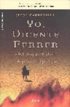 Encuentroelemadrid.es Yo, Vicente Ferrer El Angel Del Apocalipsis Image
