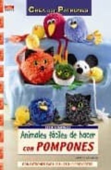 Descargar libros en español ANIMALES FACILES DE HACER CON POMPONES de ARMIN TAUBNER