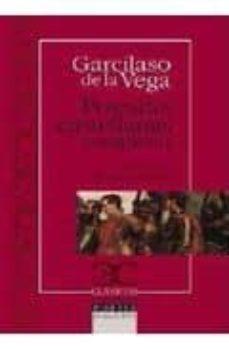Leer libros gratis en línea gratis sin descargar POESIAS CASTELLANAS COMPLETAS 9788497403092  de GARCILASO DE LA VEGA