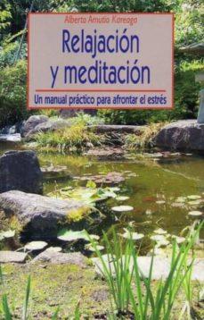relajacion y meditacion-alberto amutio kareaga-9788497425292