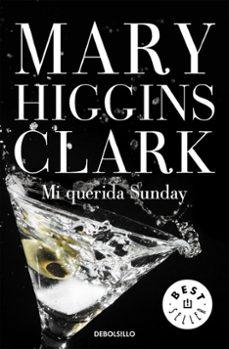 mi querida sunday-mary higgins clark-9788497595292