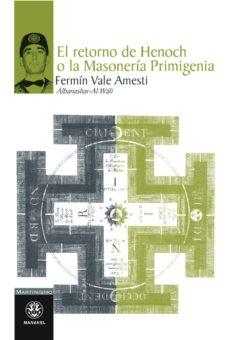 Emprende2020.es El Retorno De Henoch O La Masoneria Primigenia Image