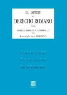 espiritu del derecho romano en las diversas fases de su desarroll o (2ª ed)-rudolph von ihering-9788498368192