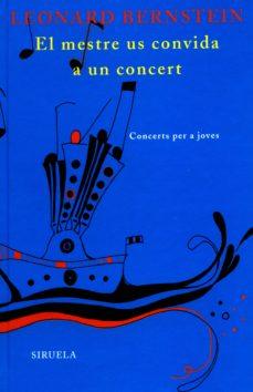 el mestre us convida a un concert-leonard bernstein-9788498411492